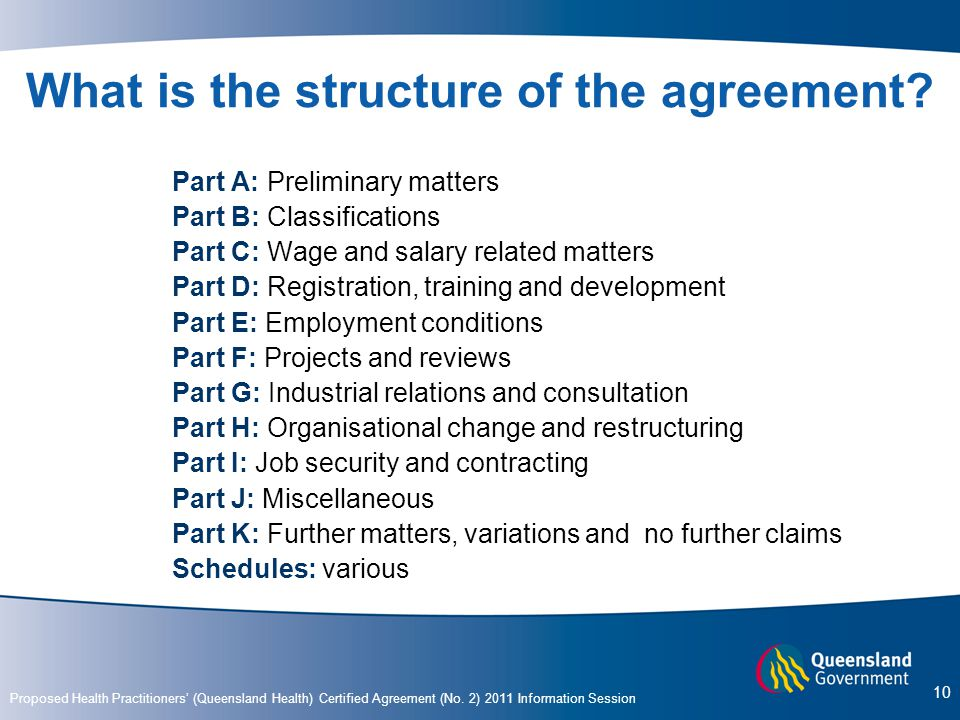 What is the structure of the agreement