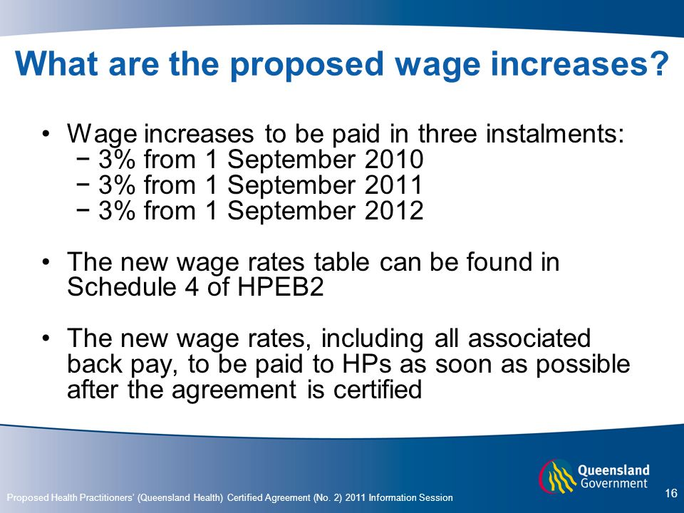 What are the proposed wage increases
