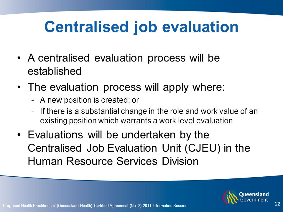 Centralised job evaluation