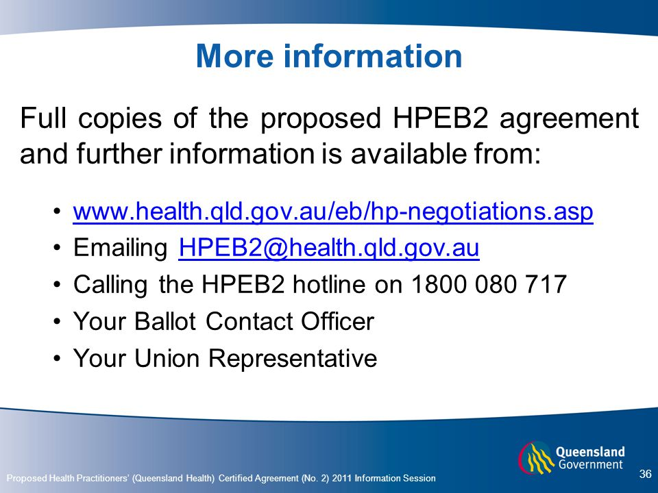 More information Full copies of the proposed HPEB2 agreement and further information is available from:
