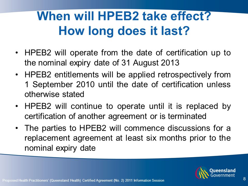 When will HPEB2 take effect How long does it last