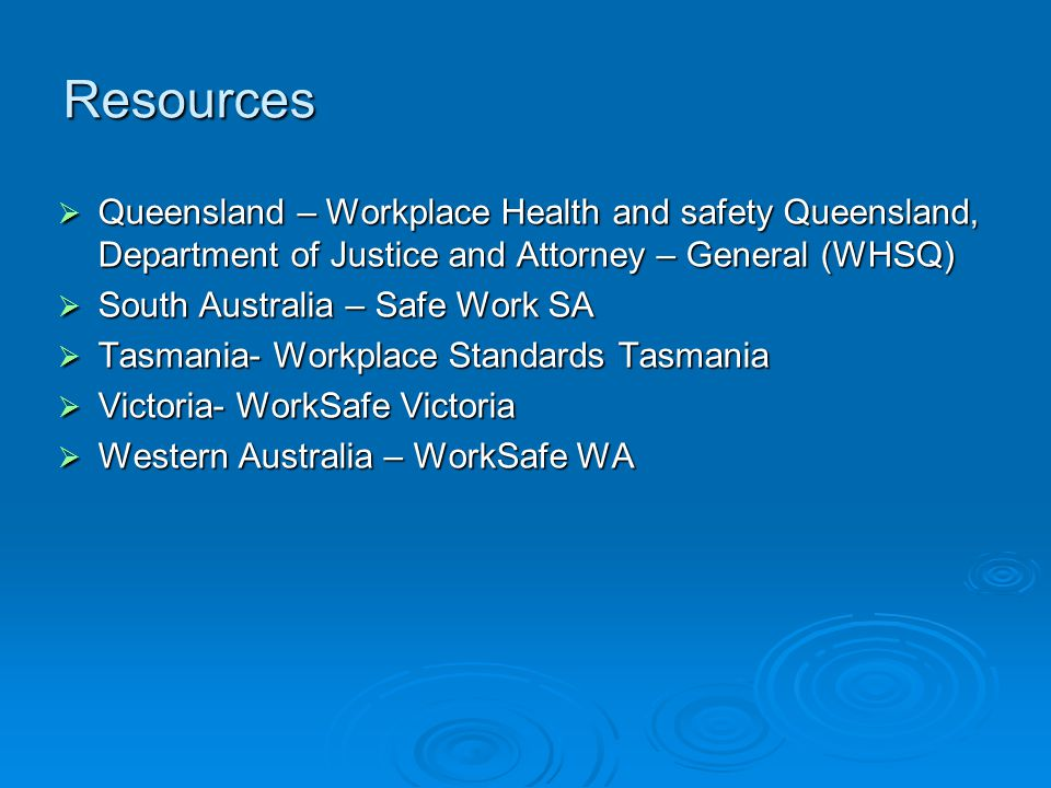 Resources Queensland – Workplace Health and safety Queensland, Department of Justice and Attorney – General (WHSQ)