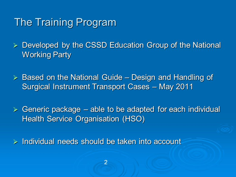 The Training Program Developed by the CSSD Education Group of the National Working Party.