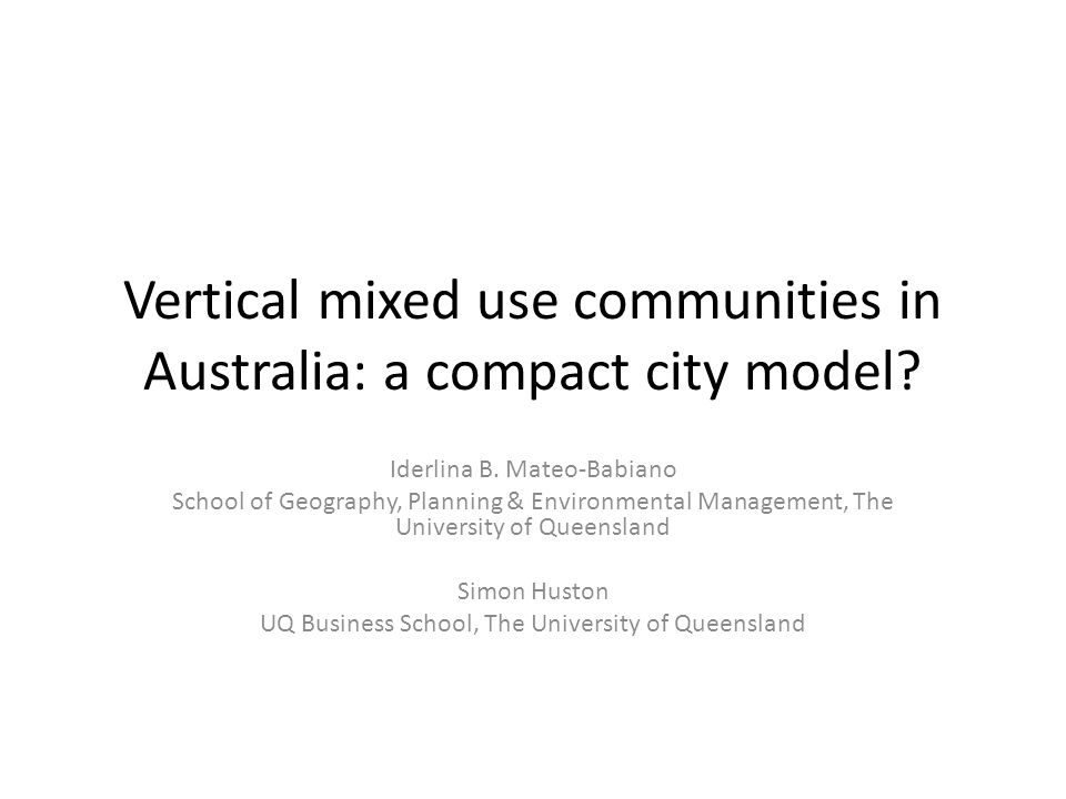 Vertical mixed use communities in Australia: a compact city model