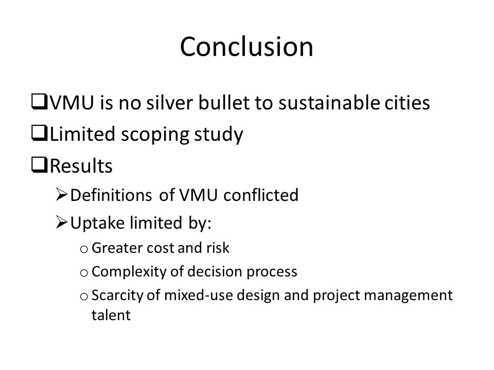 Conclusion VMU is no silver bullet to sustainable cities