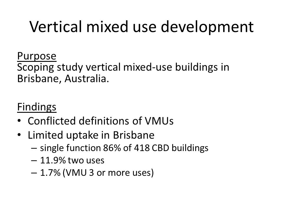 Vertical mixed use development
