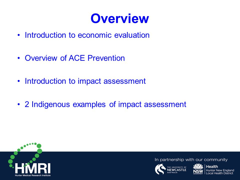 Overview Introduction to economic evaluation