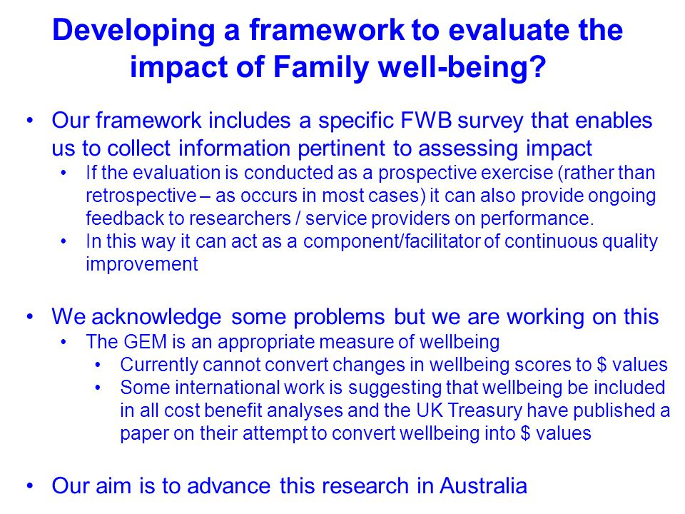 Developing a framework to evaluate the impact of Family well-being