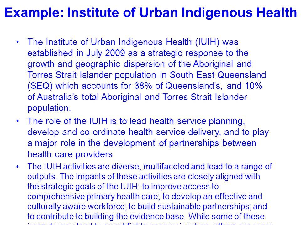 Example: Institute of Urban Indigenous Health