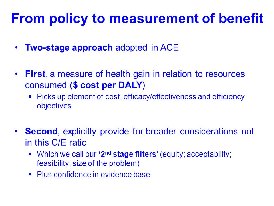 From policy to measurement of benefit