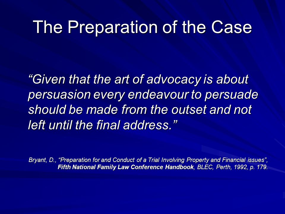 The Preparation of the Case