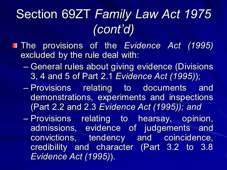 Section 69ZT Family Law Act 1975 (cont'd)