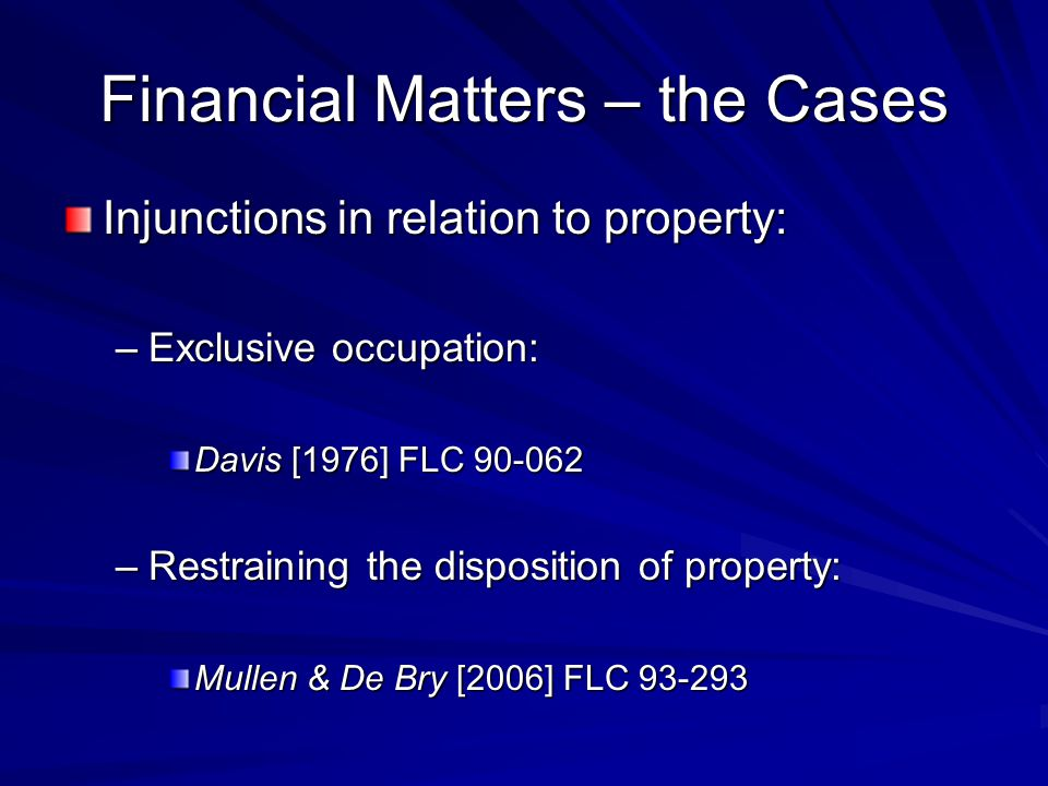 Financial Matters – the Cases