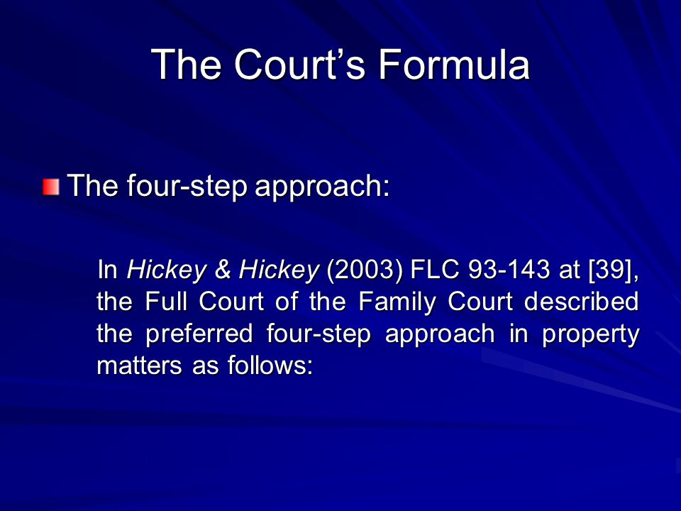 The Court's Formula The four-step approach: