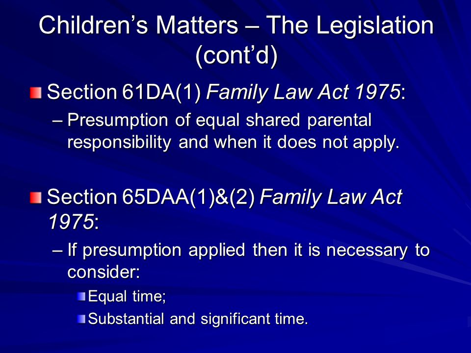Children's Matters – The Legislation (cont'd)