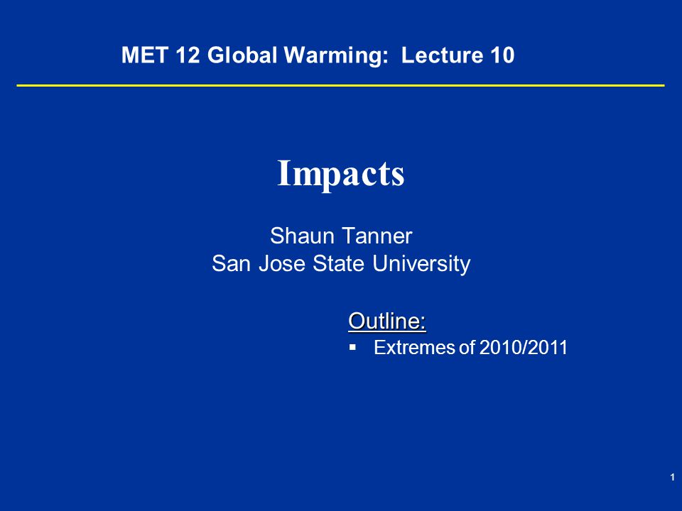 MET 12 Global Warming: Lecture 10