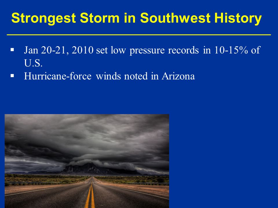 Strongest Storm in Southwest History