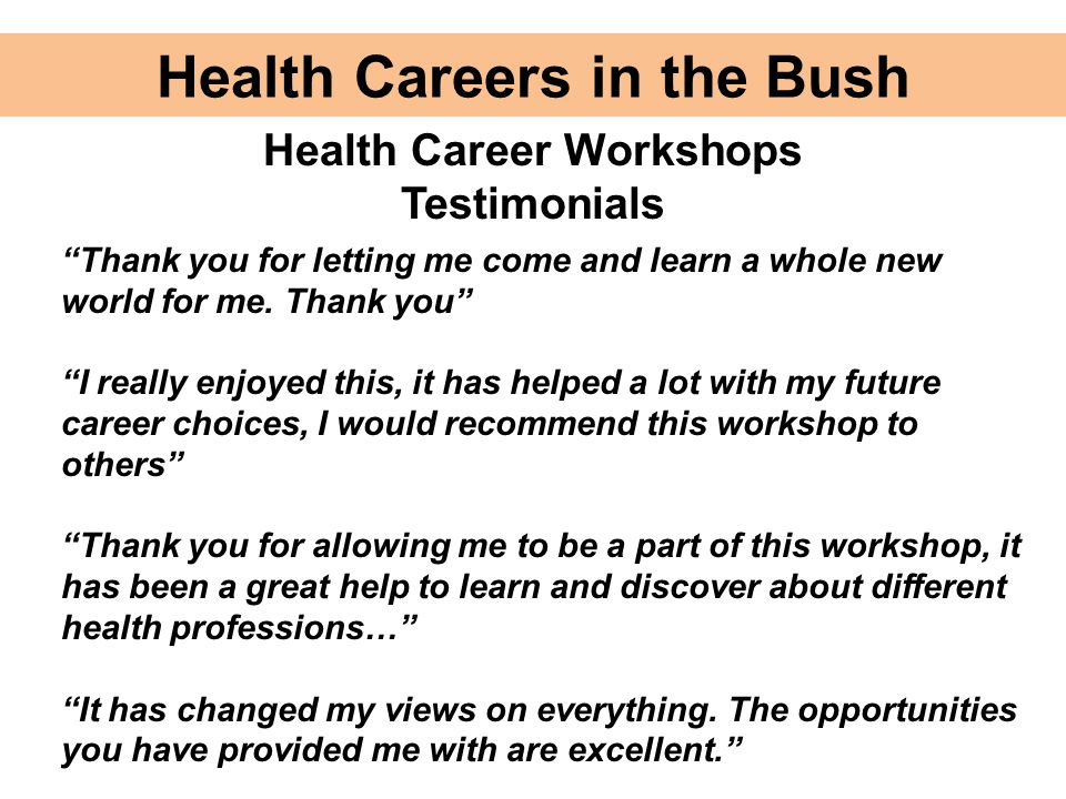 Health Careers in the Bush Health Career Workshops