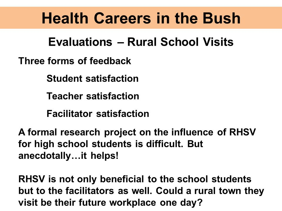 Health Careers in the Bush Evaluations – Rural School Visits