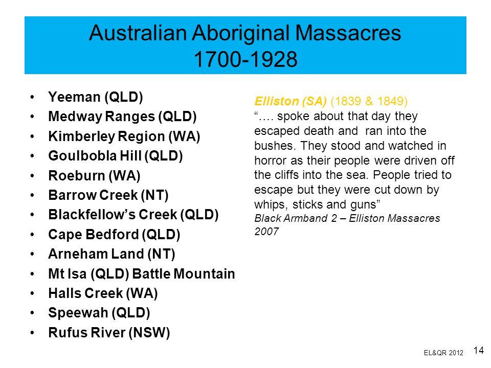 Australian Aboriginal Massacres 1700-1928