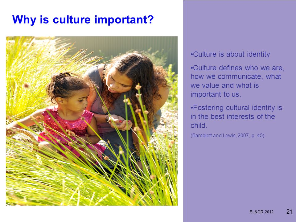 Why is culture important