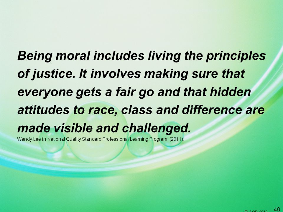 Being moral includes living the principles