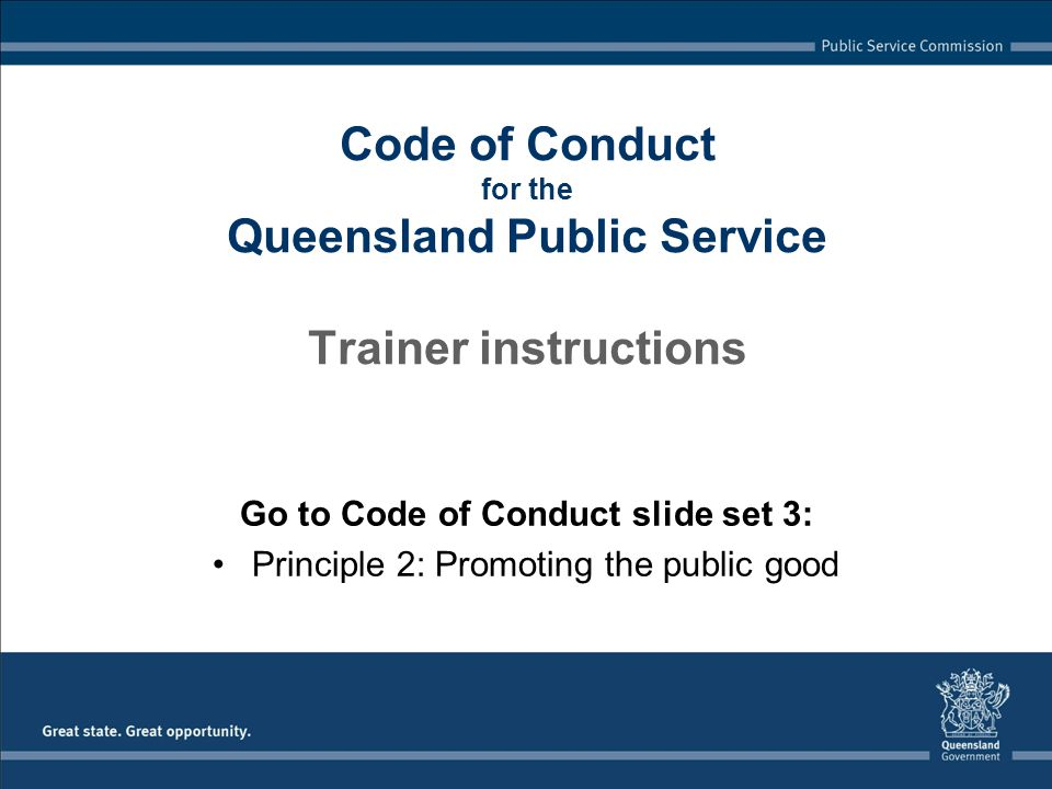 Code of Conduct for the Queensland Public Service Trainer instructions