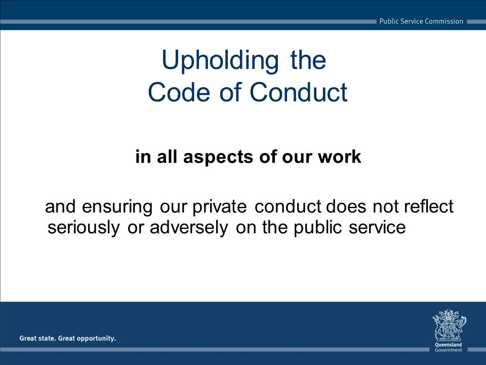 Upholding the Code of Conduct