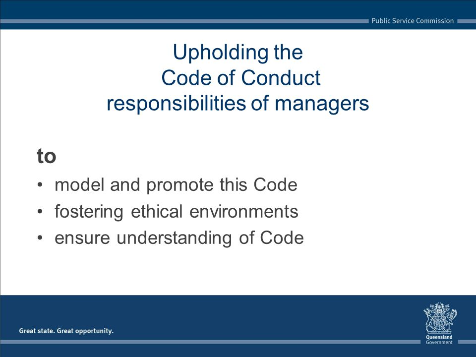 Upholding the Code of Conduct responsibilities of managers