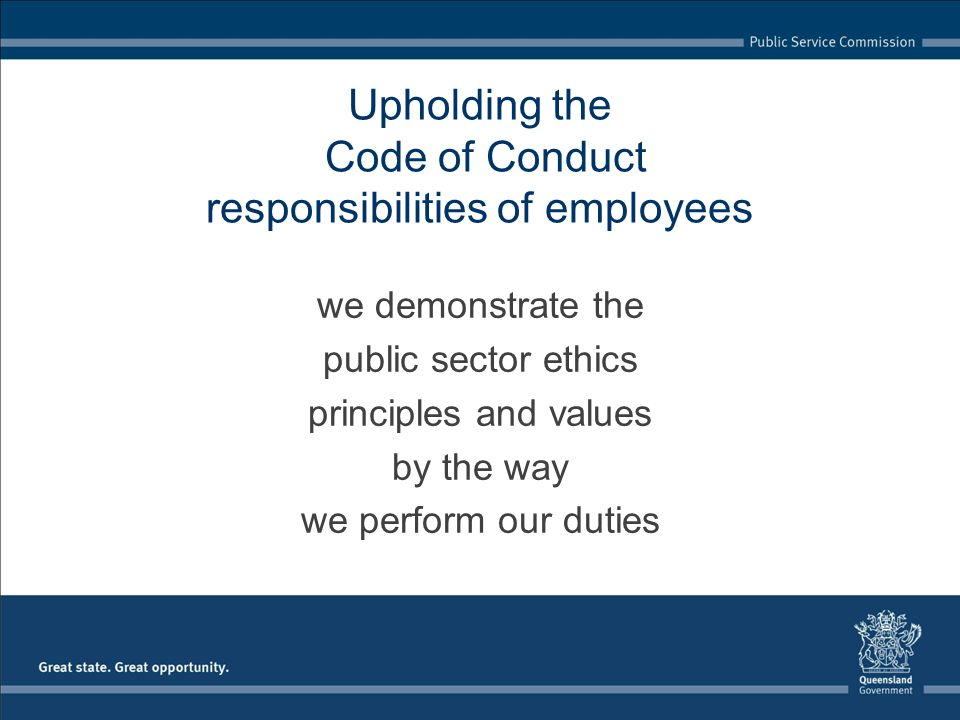 Upholding the Code of Conduct responsibilities of employees