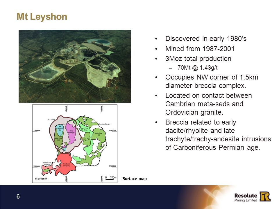 Mt Leyshon Discovered in early 1980's Mined from 1987-2001