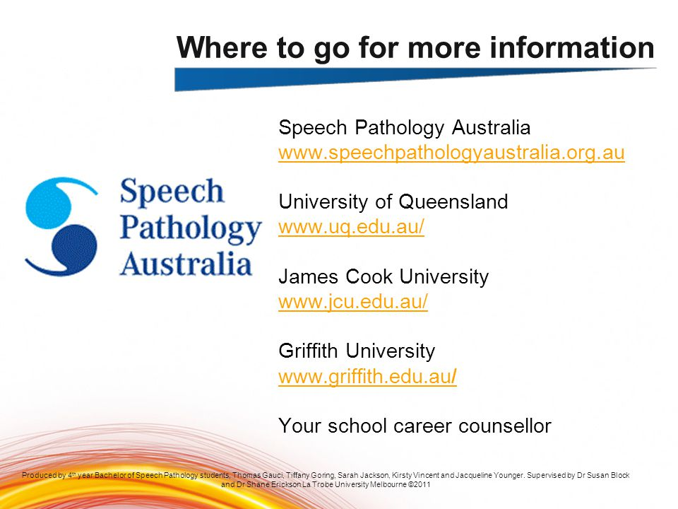 speech pathology career information A speech language pathology assistant (slpa)  career information graduates may be employed in educational settings, schools, private practice, and other.