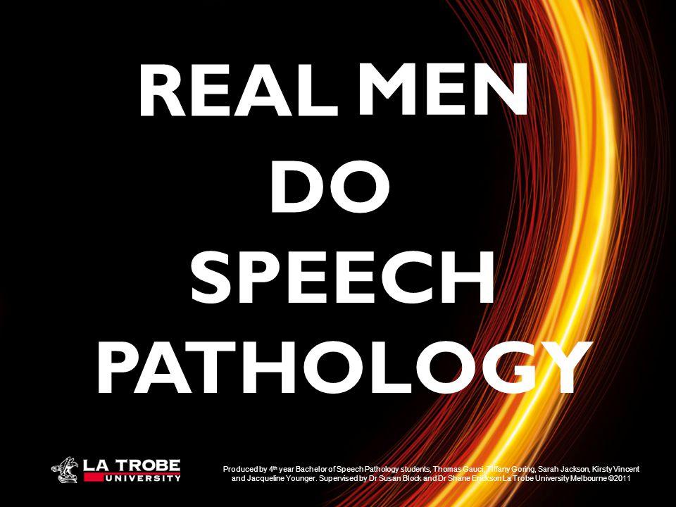 REAL MEN DO SPEECH PATHOLOGY