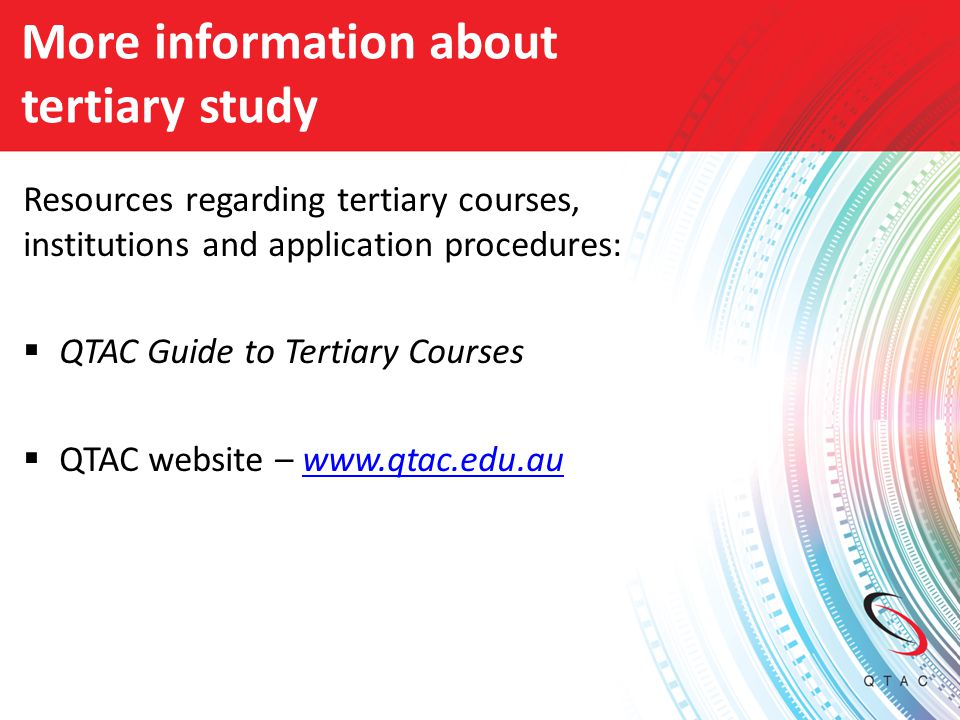 More information about tertiary study