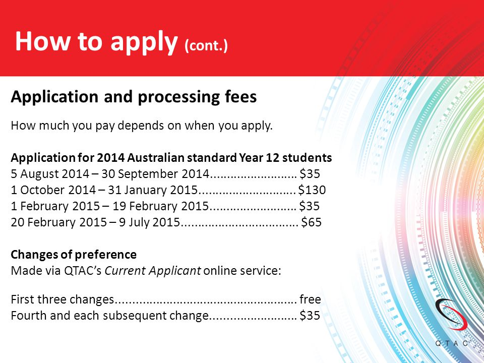 How to apply (cont.) Application and processing fees