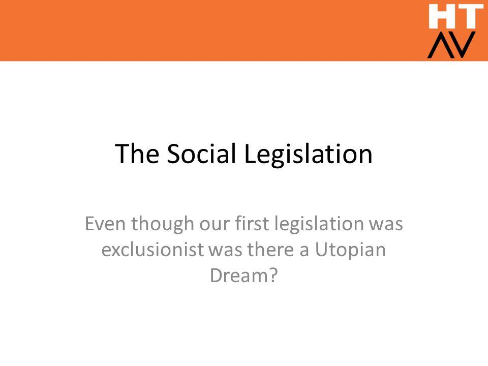 The Social Legislation