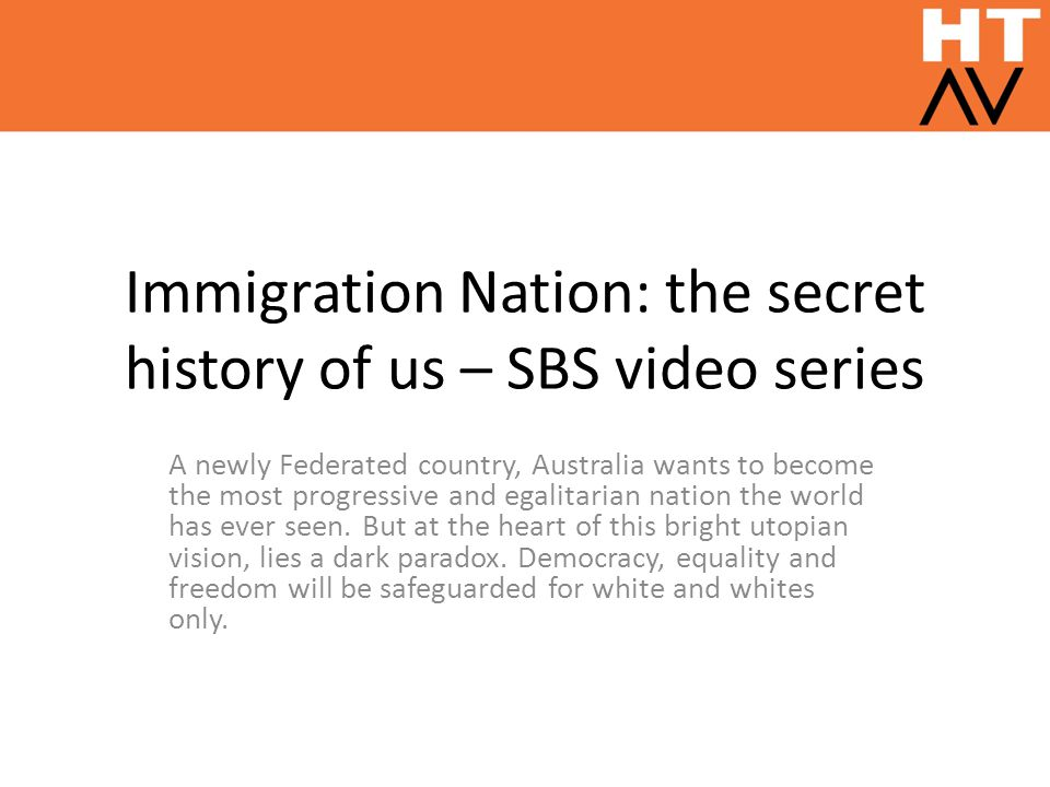 Immigration Nation: the secret history of us – SBS video series