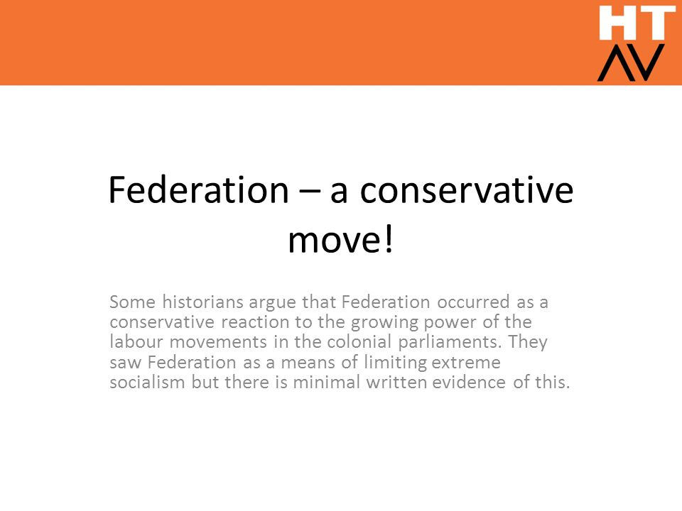 Federation – a conservative move!