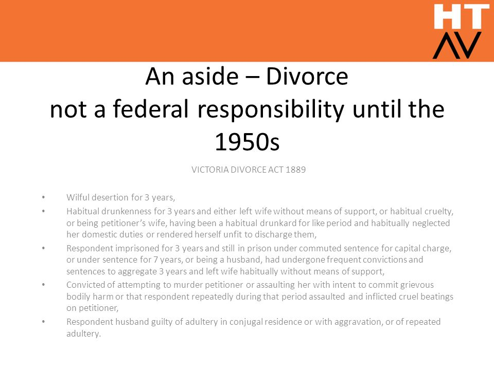 An aside – Divorce not a federal responsibility until the 1950s