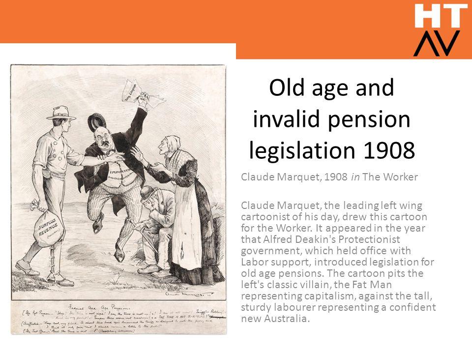 Old age and invalid pension legislation 1908