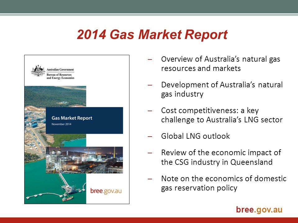 2014 Gas Market Report Development of Australia's natural gas industry