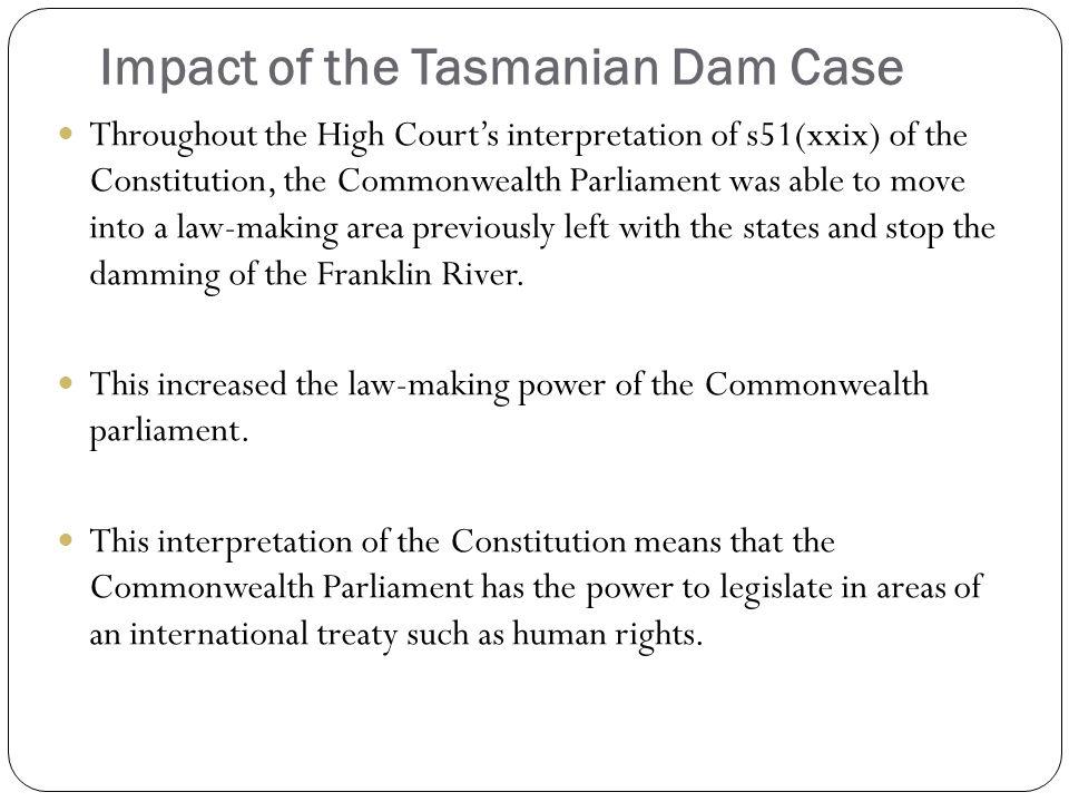 Impact of the Tasmanian Dam Case
