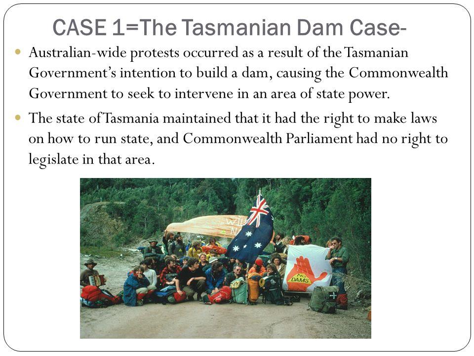 CASE 1=The Tasmanian Dam Case-