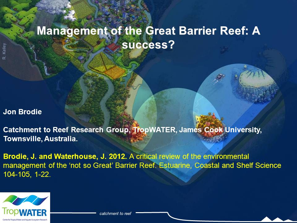 Management of the Great Barrier Reef: A success