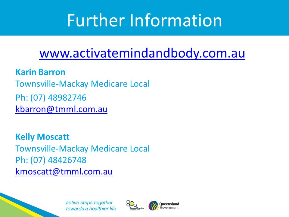 Further Information www.activatemindandbody.com.au