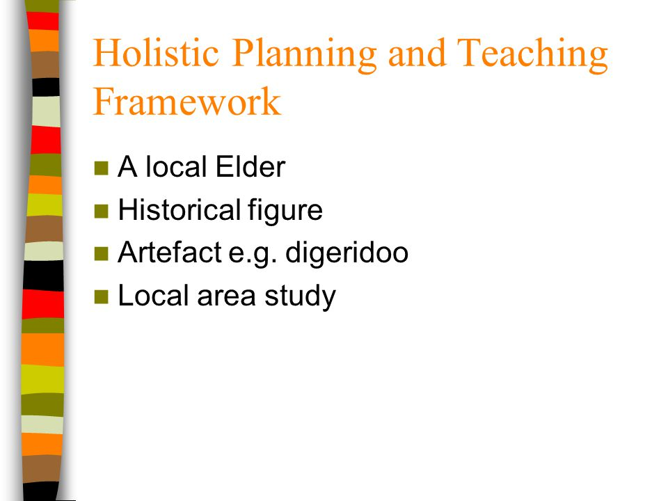 Holistic Planning and Teaching Framework
