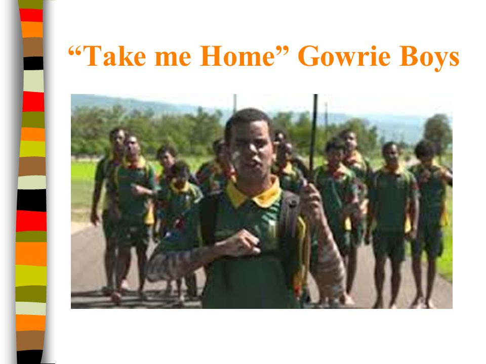 Take me Home Gowrie Boys