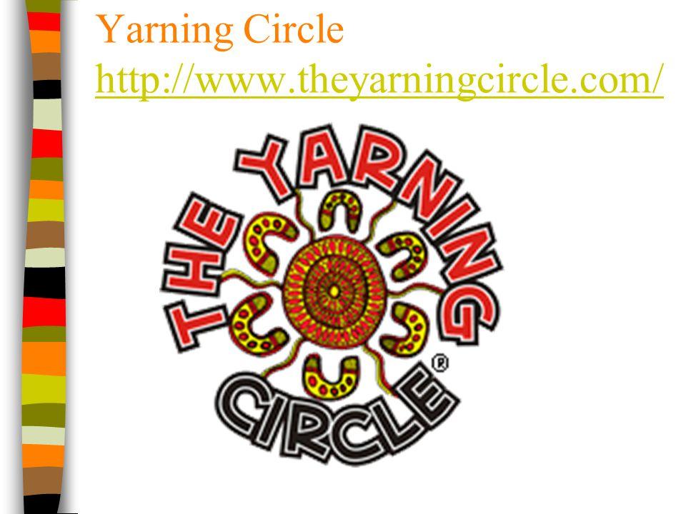 Yarning Circle http://www.theyarningcircle.com/