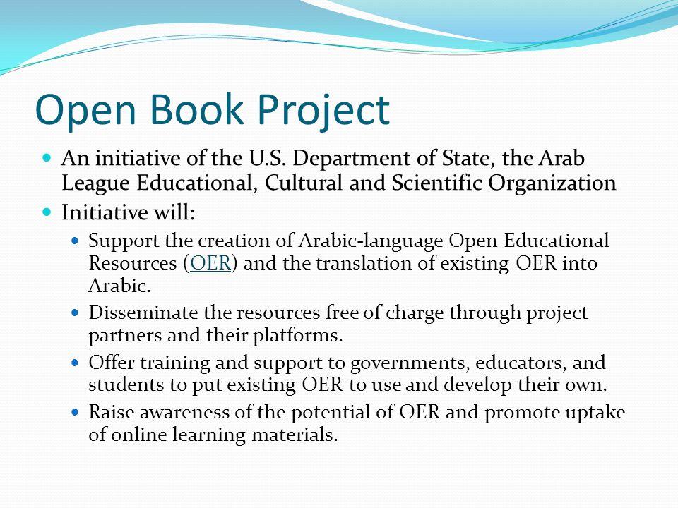 Open Book Project An initiative of the U.S. Department of State, the Arab League Educational, Cultural and Scientific Organization.