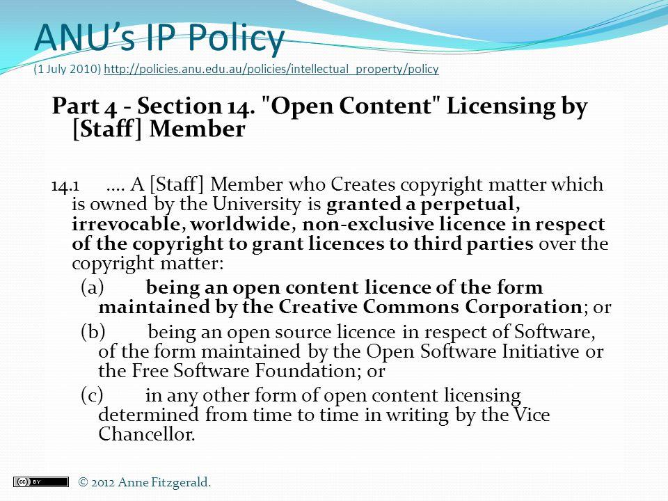 ANU's IP Policy (1 July 2010) http://policies. anu. edu